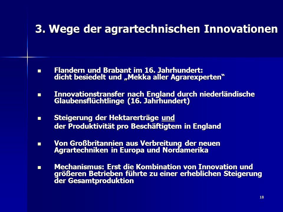3. Wege der agrartechnischen Innovationen