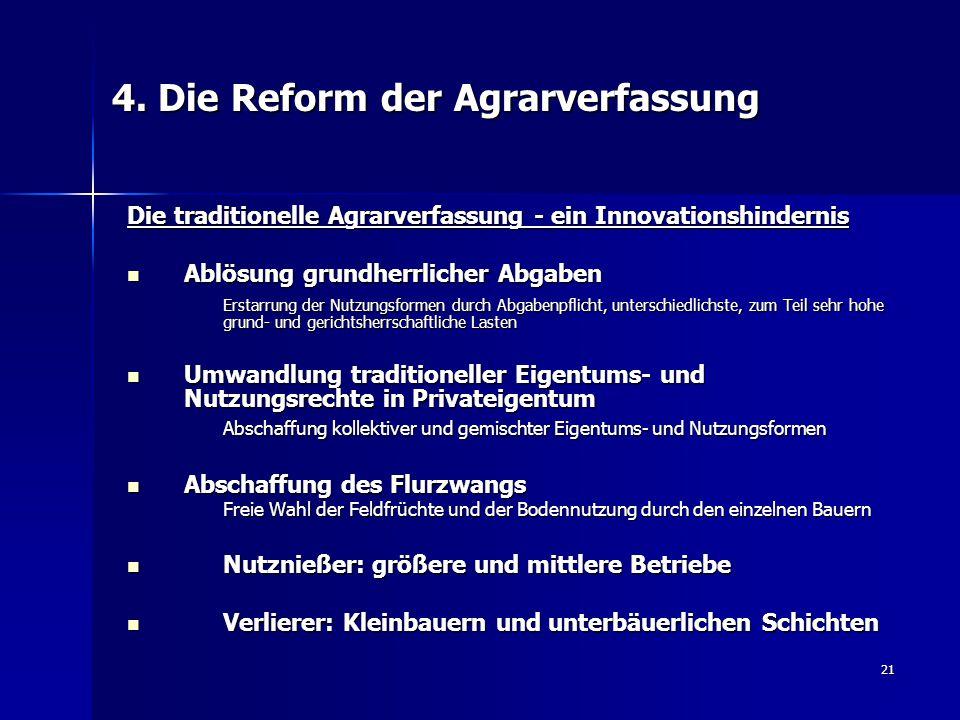 4. Die Reform der Agrarverfassung