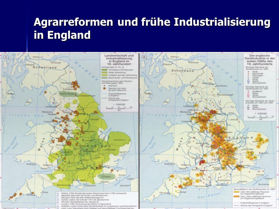 Agrarreformen und frühe Industrialisierung in England