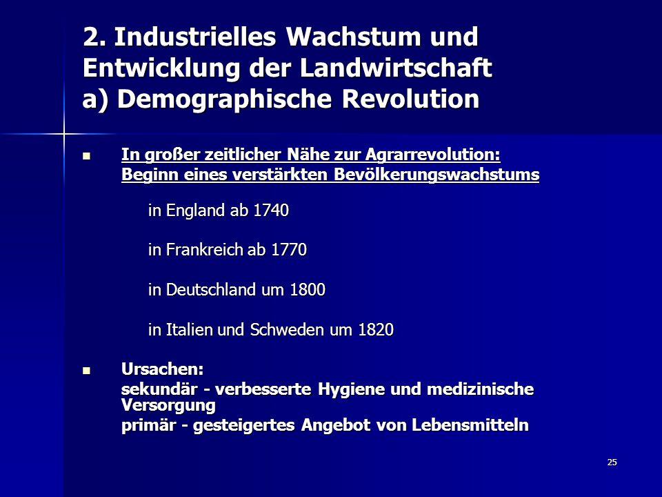 2. Industrielles Wachstum und Entwicklung der Landwirtschaft a) Demographische Revolution