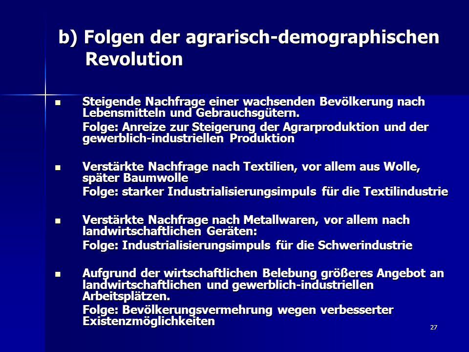 b) Folgen der agrarisch-demographischen Revolution