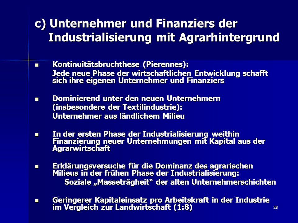 c) Unternehmer und Finanziers der Industrialisierung mit Agrarhintergrund