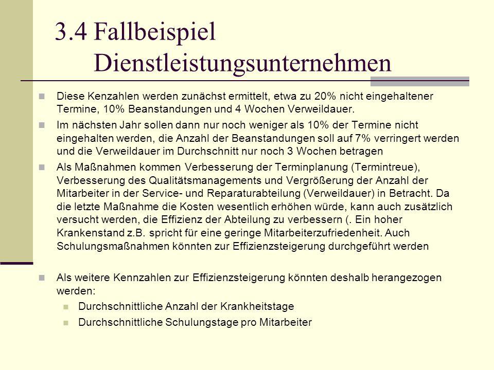 3.4 Fallbeispiel Dienstleistungsunternehmen