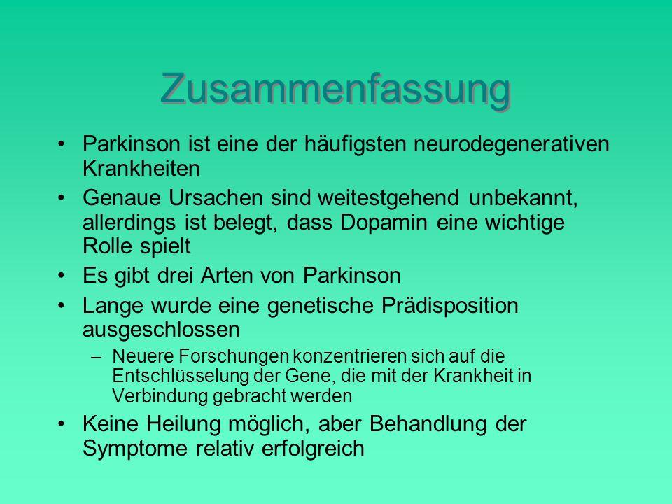 Zusammenfassung Parkinson ist eine der häufigsten neurodegenerativen Krankheiten.