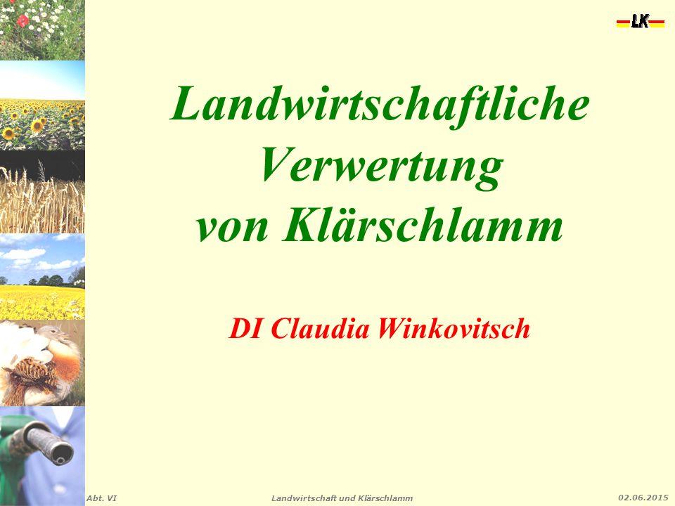 Landwirtschaftliche Verwertung von Klärschlamm DI Claudia Winkovitsch