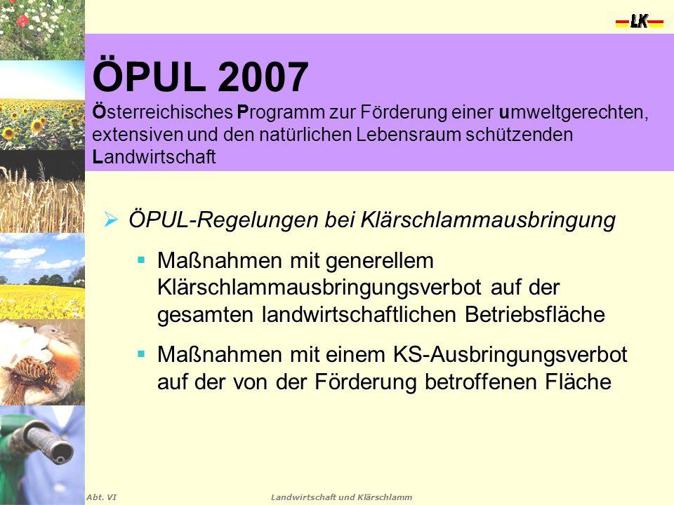 ÖPUL 2007 Österreichisches Programm zur Förderung einer umweltgerechten, extensiven und den natürlichen Lebensraum schützenden Landwirtschaft