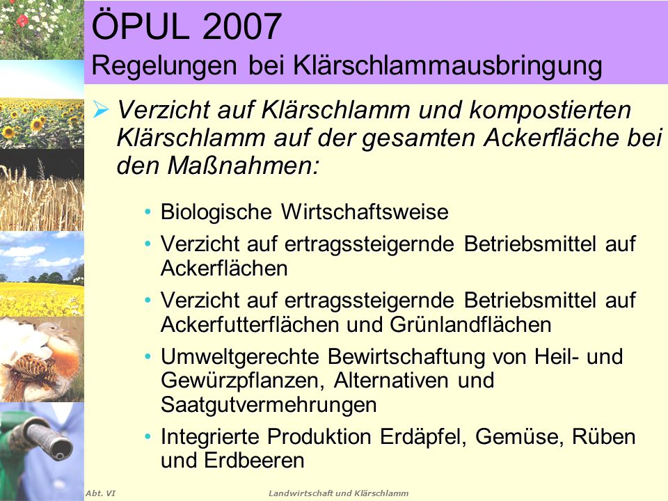 ÖPUL 2007 Regelungen bei Klärschlammausbringung