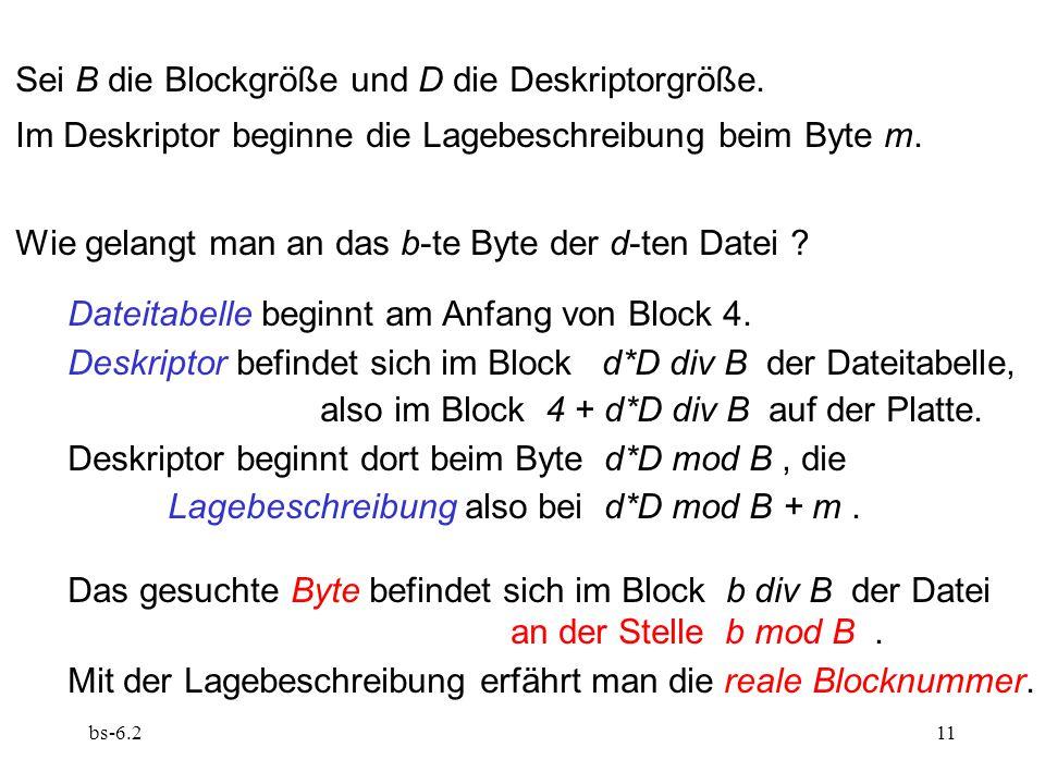 Sei B die Blockgröße und D die Deskriptorgröße.
