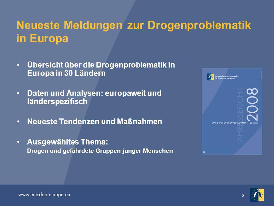 Neueste Meldungen zur Drogenproblematik in Europa