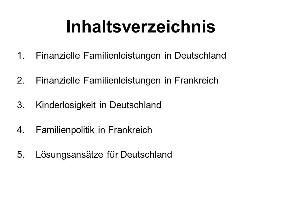 Inhaltsverzeichnis Finanzielle Familienleistungen in Deutschland