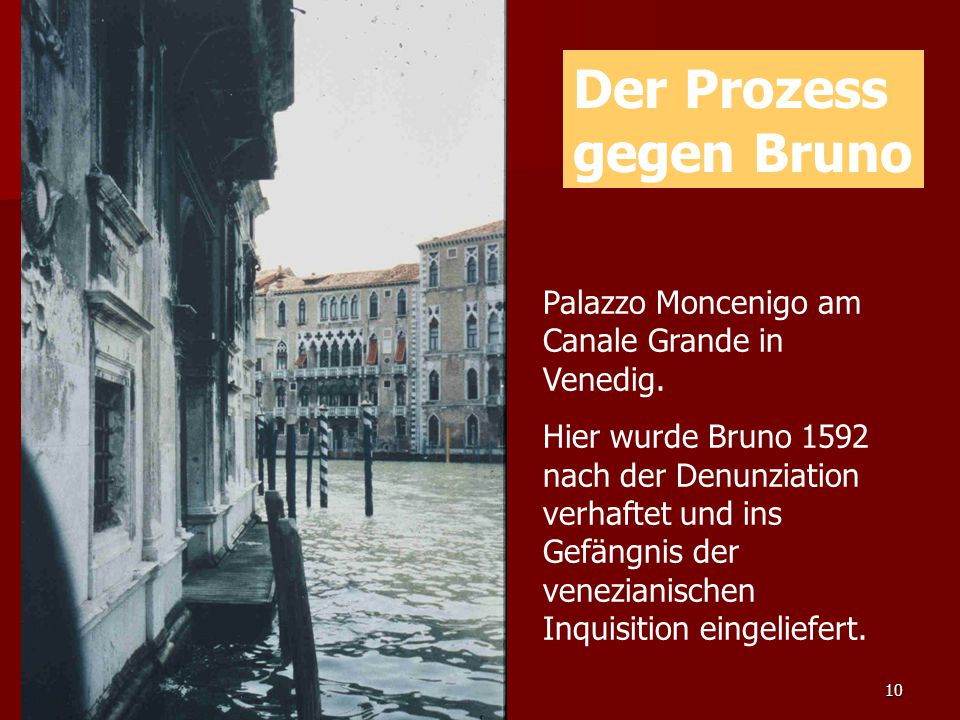 Der Prozess gegen Bruno Palazzo Moncenigo am Canale Grande in Venedig.