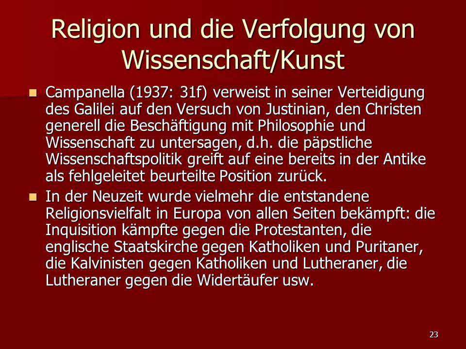 Religion und die Verfolgung von Wissenschaft/Kunst