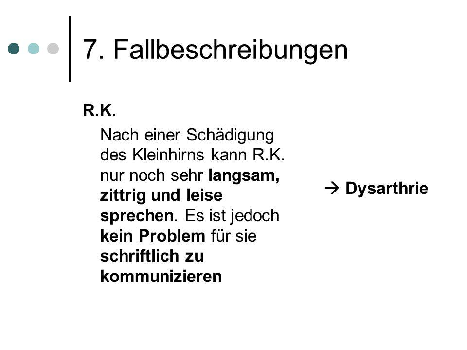 7. Fallbeschreibungen R.K.