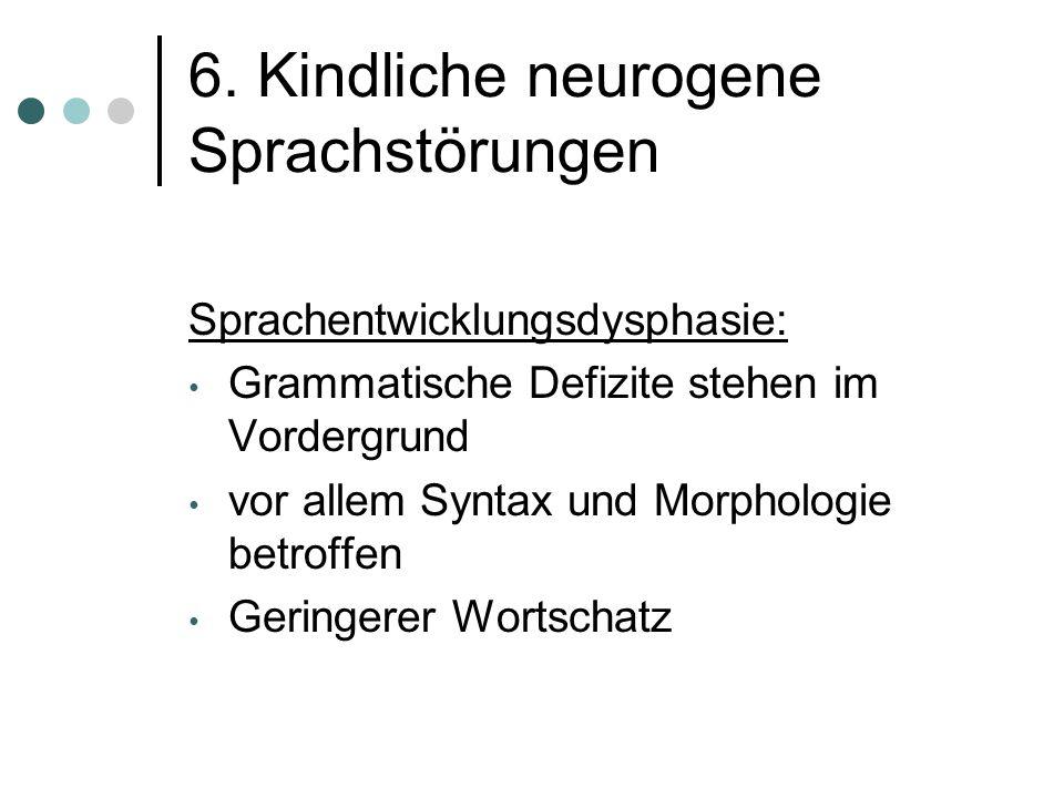 6. Kindliche neurogene Sprachstörungen