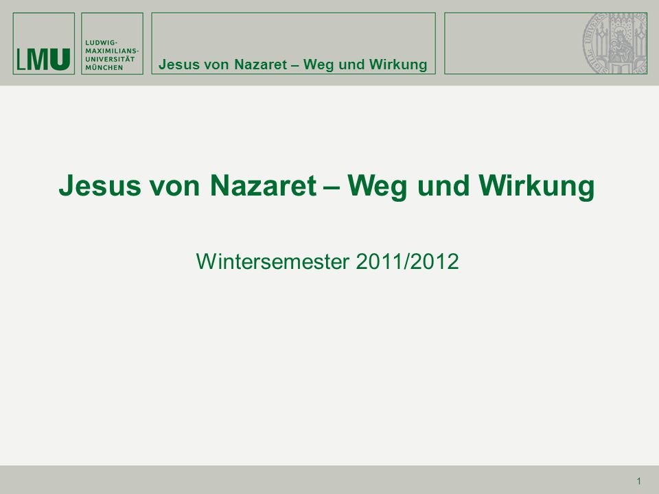 Jesus von Nazaret – Weg und Wirkung