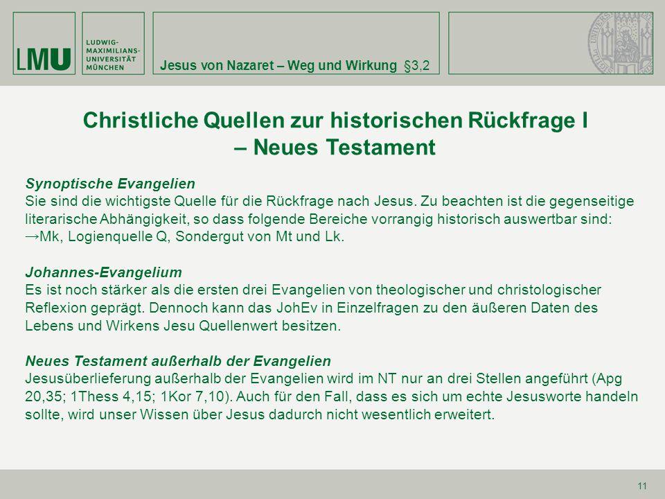 Christliche Quellen zur historischen Rückfrage I – Neues Testament