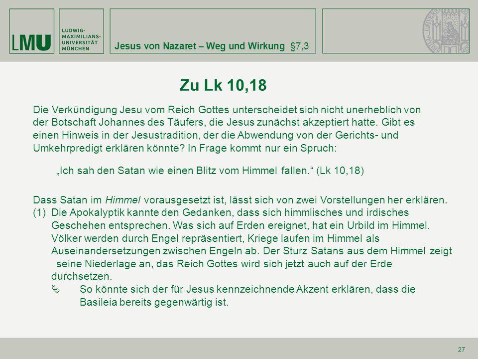 Zu Lk 10,18 Jesus von Nazaret – Weg und Wirkung §7,3