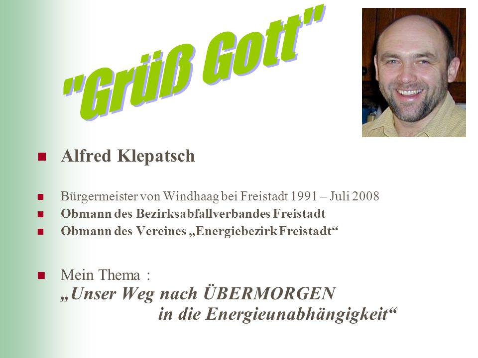 Grüß Gott Alfred Klepatsch