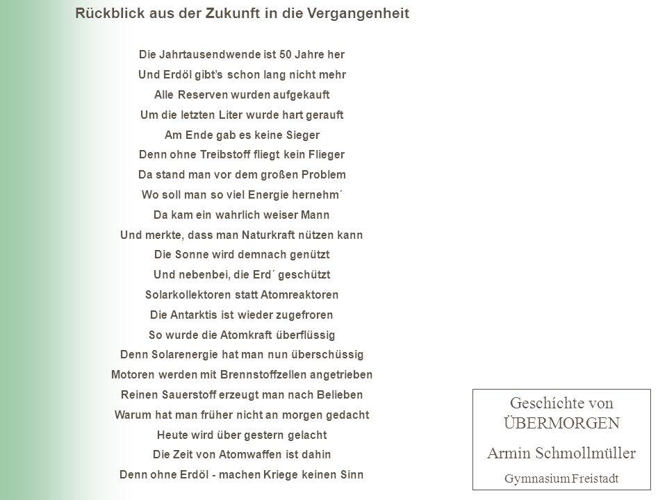 Geschíchte von ÜBERMORGEN Armin Schmollmüller