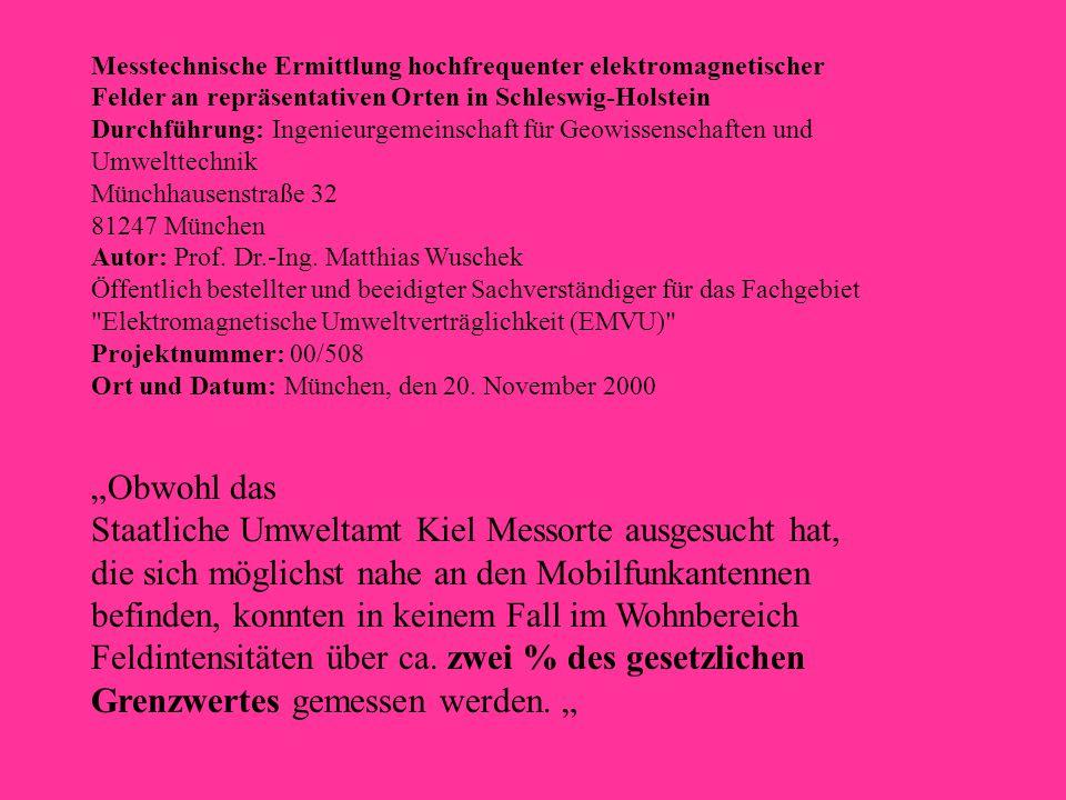 Messtechnische Ermittlung hochfrequenter elektromagnetischer Felder an repräsentativen Orten in Schleswig-Holstein