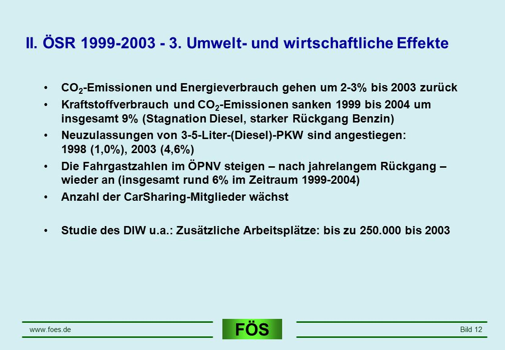 II. ÖSR 1999-2003 - 3. Umwelt- und wirtschaftliche Effekte