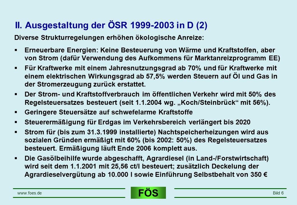 II. Ausgestaltung der ÖSR 1999-2003 in D (2)
