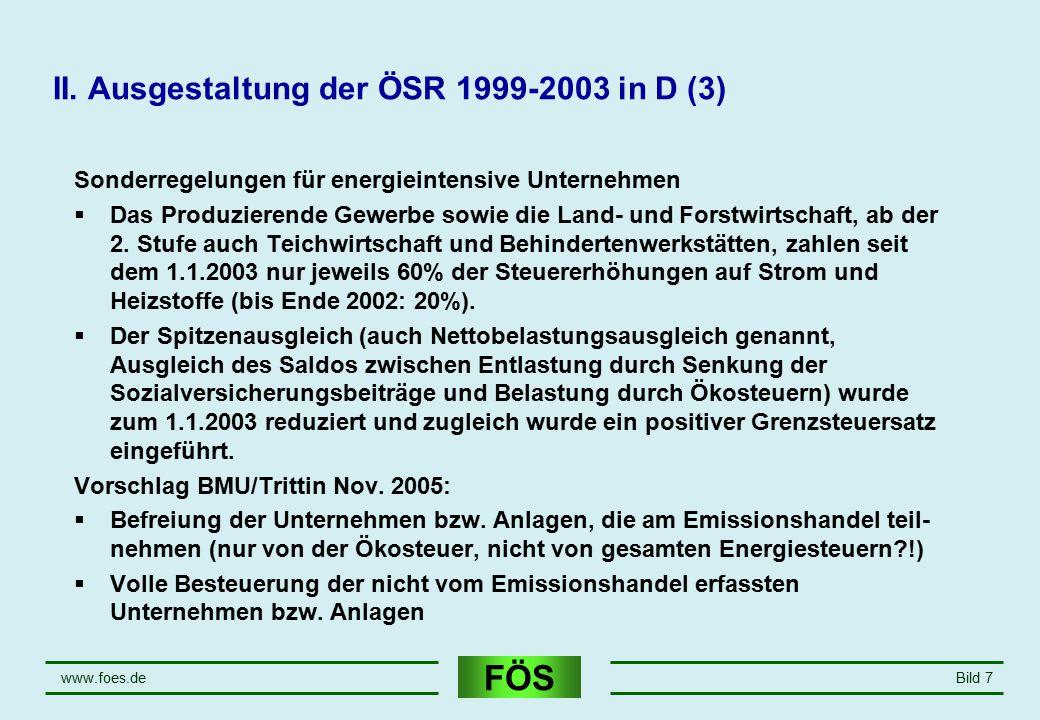 II. Ausgestaltung der ÖSR 1999-2003 in D (3)