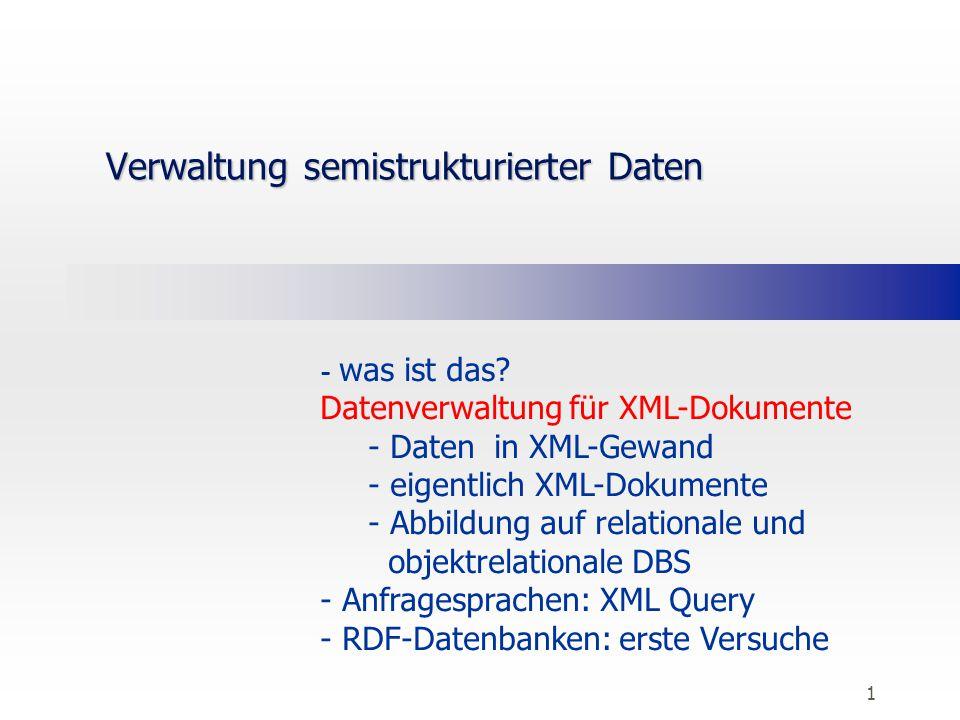 Verwaltung semistrukturierter Daten