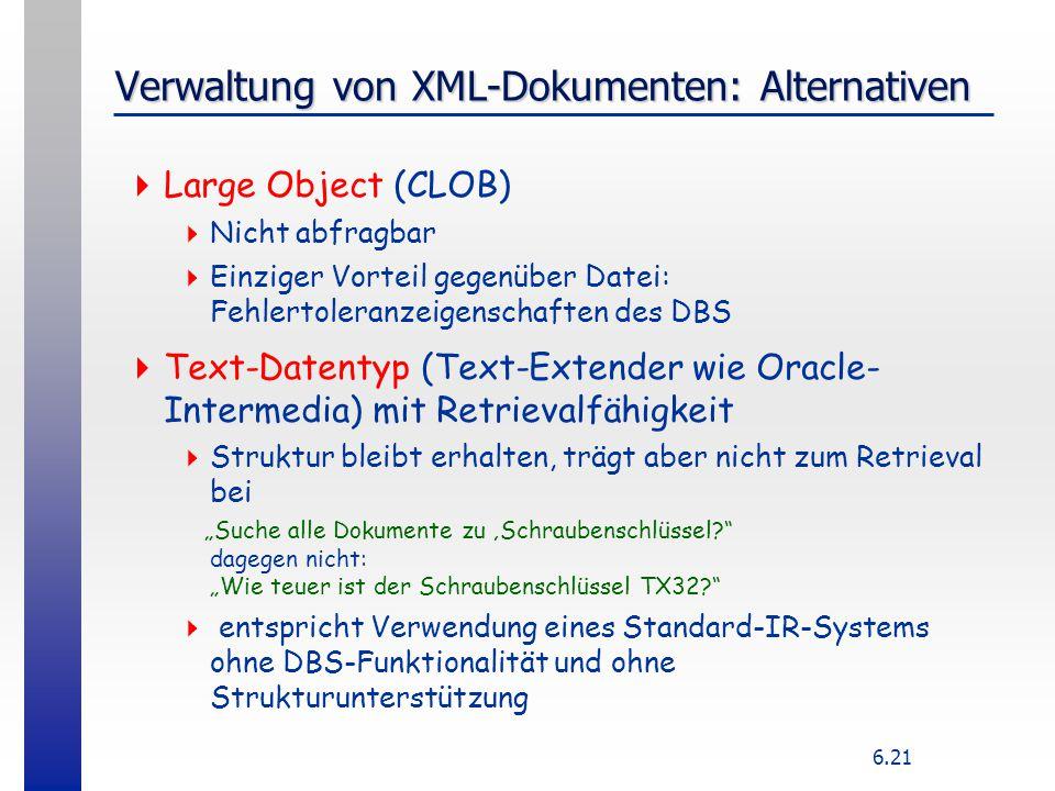 Verwaltung von XML-Dokumenten: Alternativen