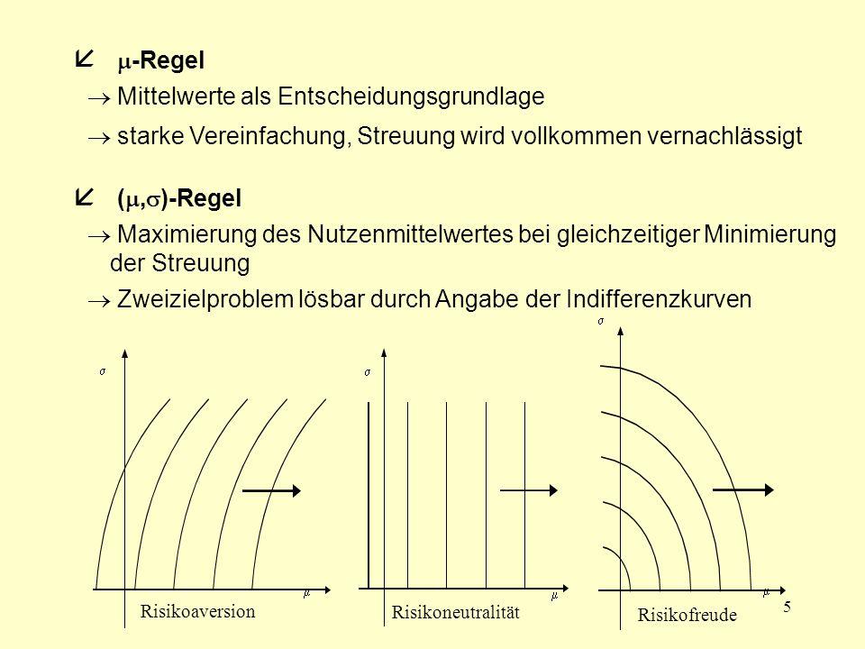  -Regel  (,)-Regel  Mittelwerte als Entscheidungsgrundlage