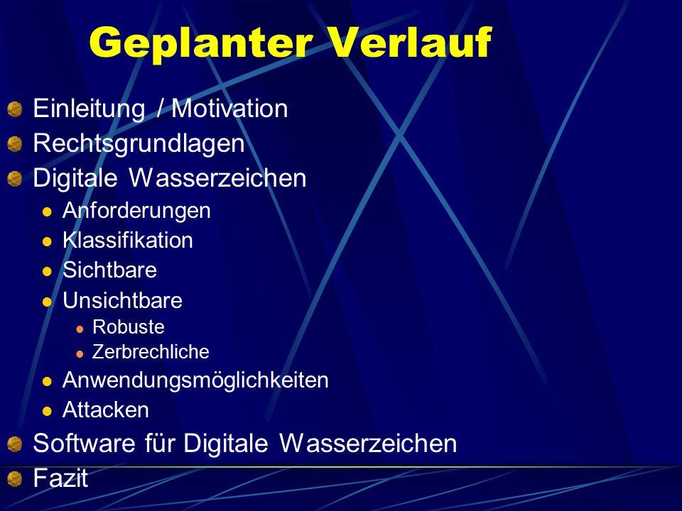 Geplanter Verlauf Einleitung / Motivation Rechtsgrundlagen