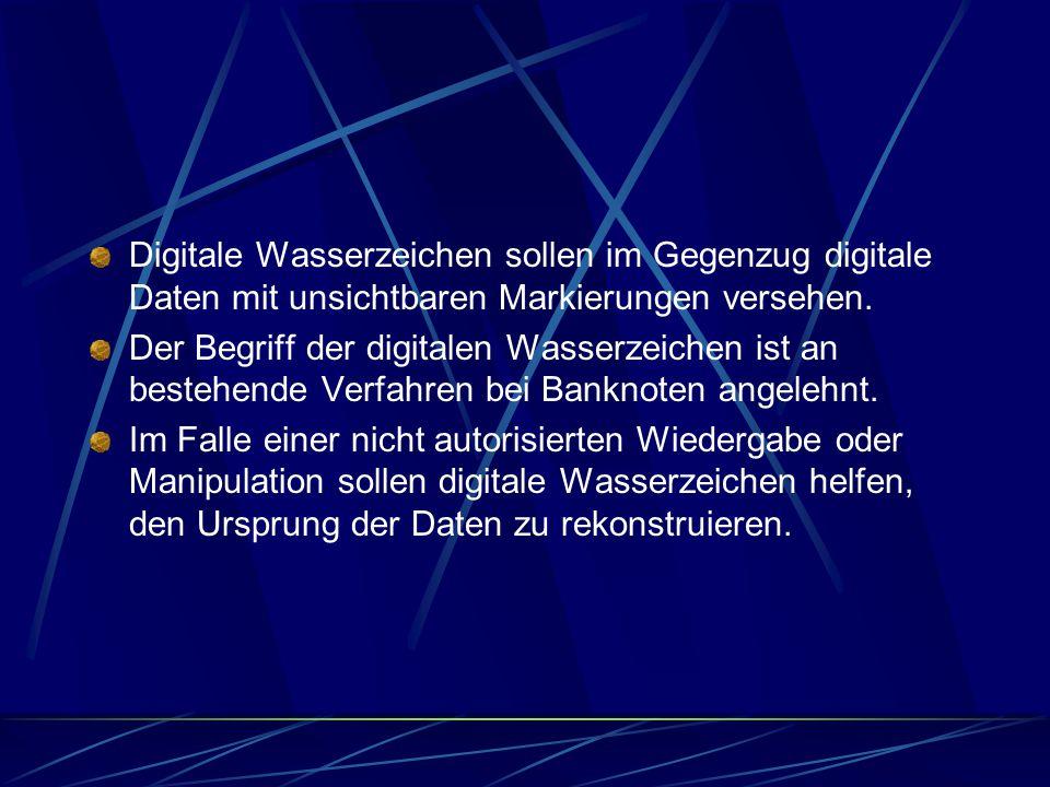Digitale Wasserzeichen sollen im Gegenzug digitale Daten mit unsichtbaren Markierungen versehen.