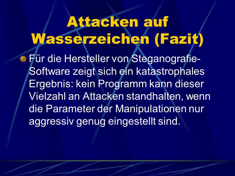 Attacken auf Wasserzeichen (Fazit)