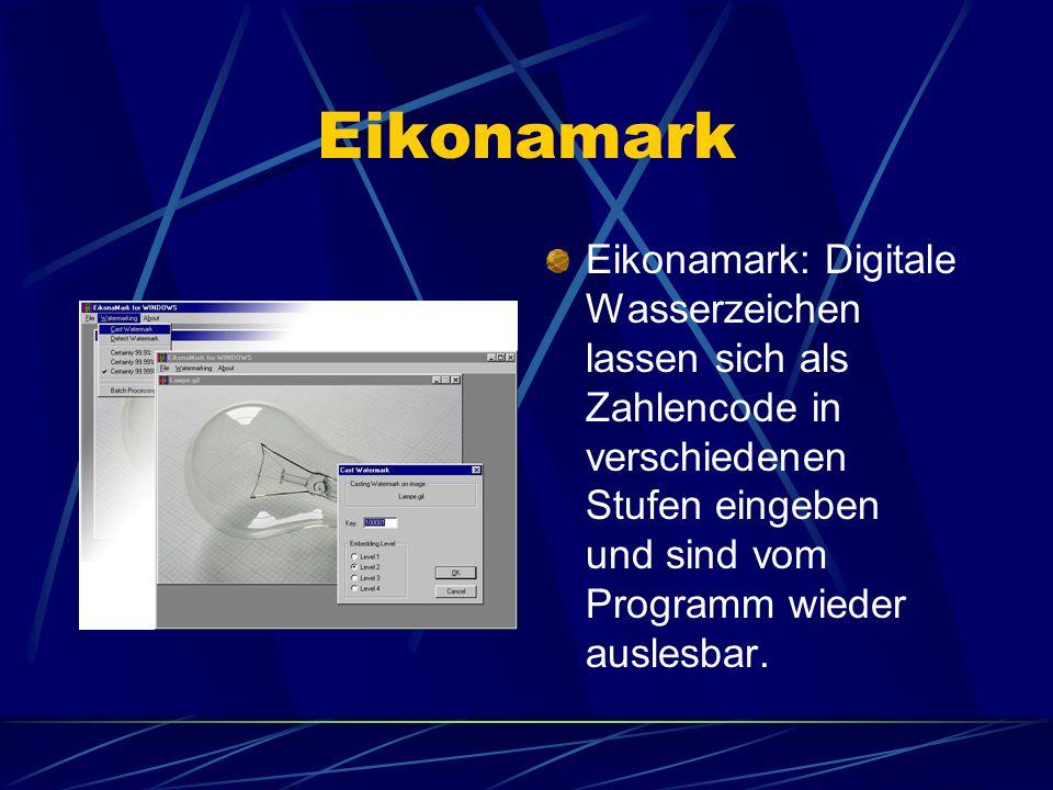 Eikonamark Eikonamark: Digitale Wasserzeichen lassen sich als Zahlencode in verschiedenen Stufen eingeben und sind vom Programm wieder auslesbar.