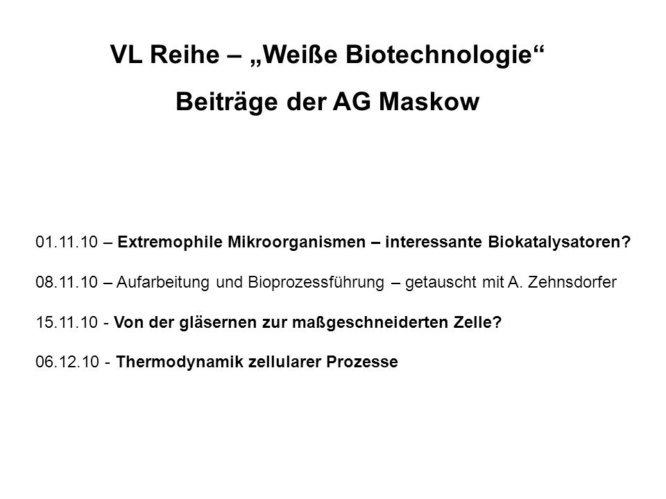 """VL Reihe – """"Weiße Biotechnologie"""