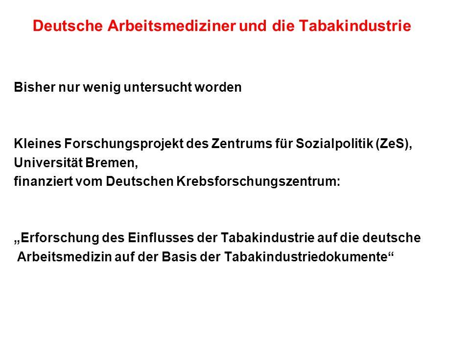 Deutsche Arbeitsmediziner und die Tabakindustrie
