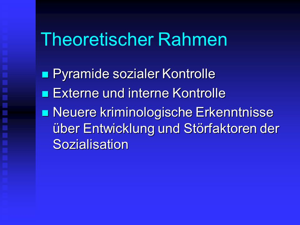 Theoretischer Rahmen Pyramide sozialer Kontrolle