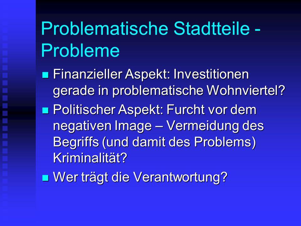 Problematische Stadtteile - Probleme