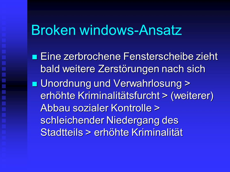 Broken windows-Ansatz