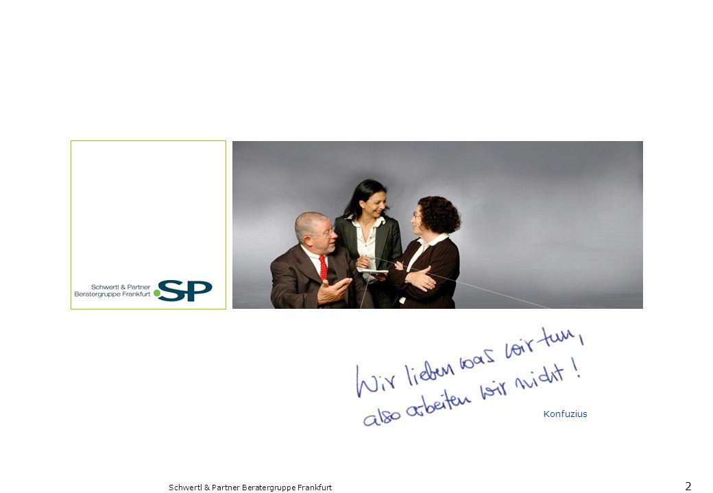 Konfuzius Schwertl & Partner Beratergruppe Frankfurt