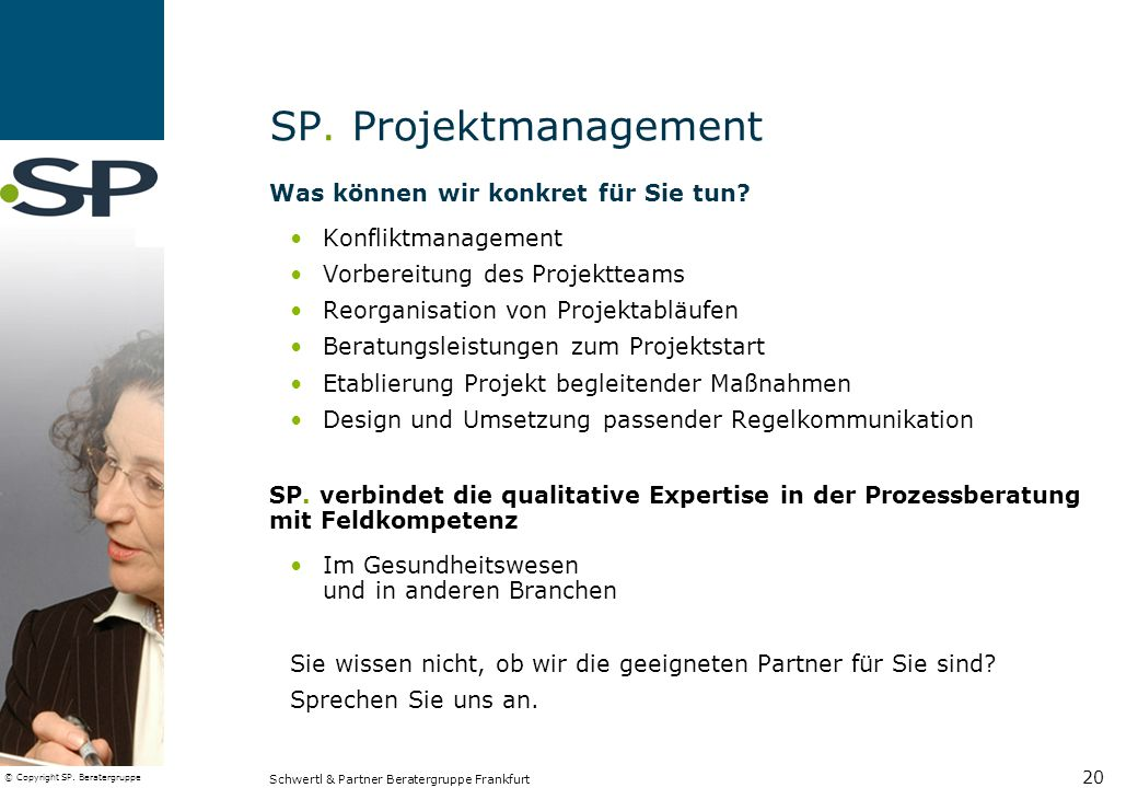 SP. Projektmanagement Was können wir konkret für Sie tun