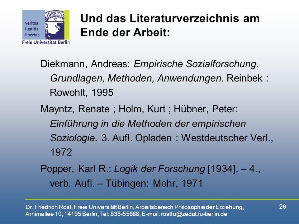 Und das Literaturverzeichnis am Ende der Arbeit: