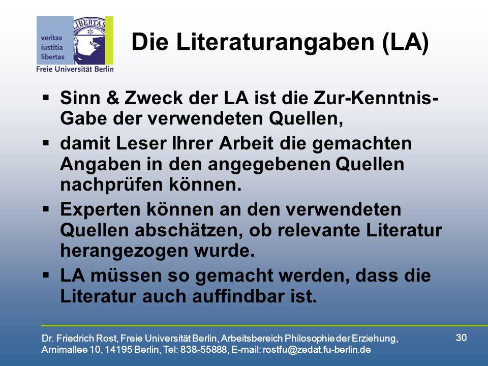 Die Literaturangaben (LA)