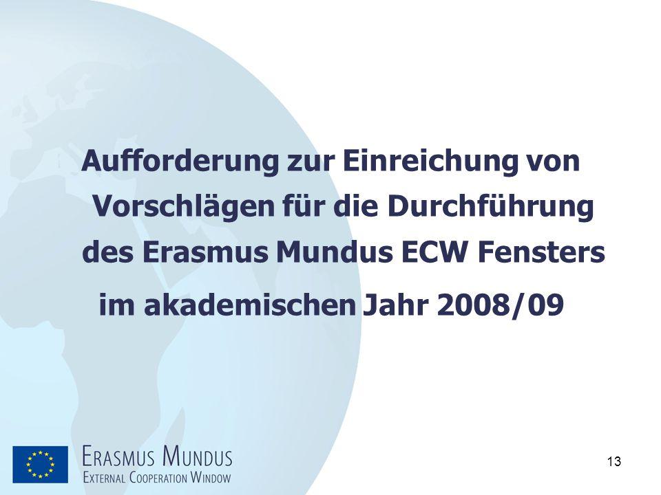 Aufforderung zur Einreichung von Vorschlägen für die Durchführung des Erasmus Mundus ECW Fensters