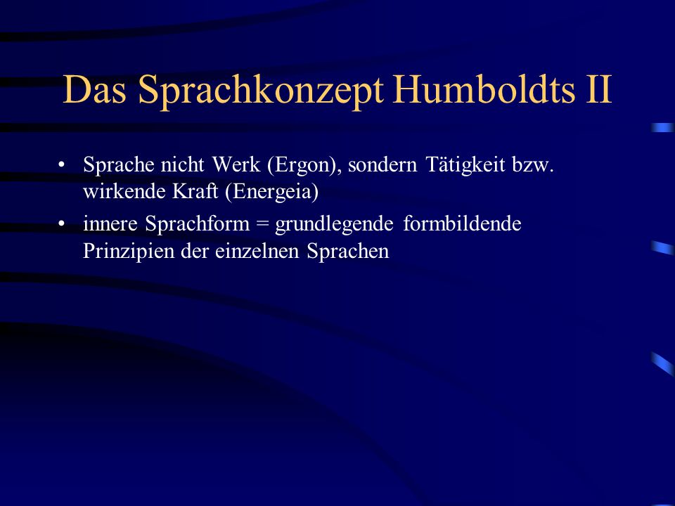 Das Sprachkonzept Humboldts II