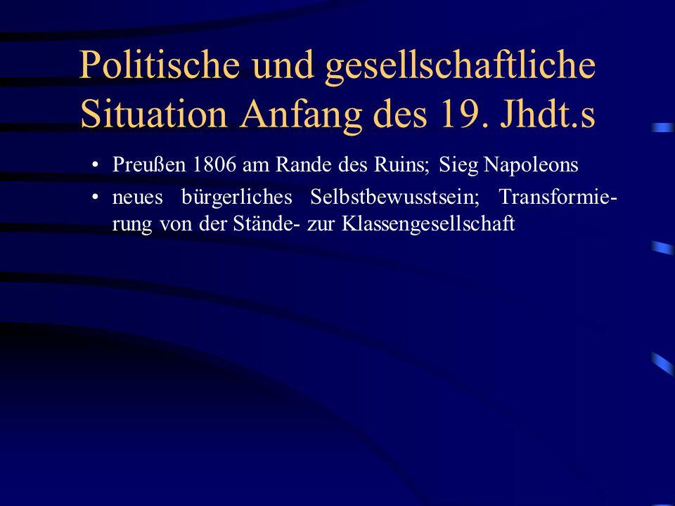 Politische und gesellschaftliche Situation Anfang des 19. Jhdt.s