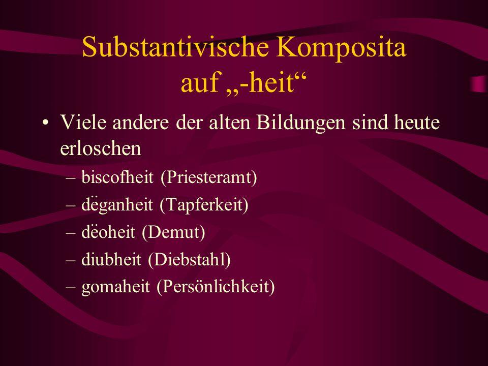 """Substantivische Komposita auf """"-heit"""