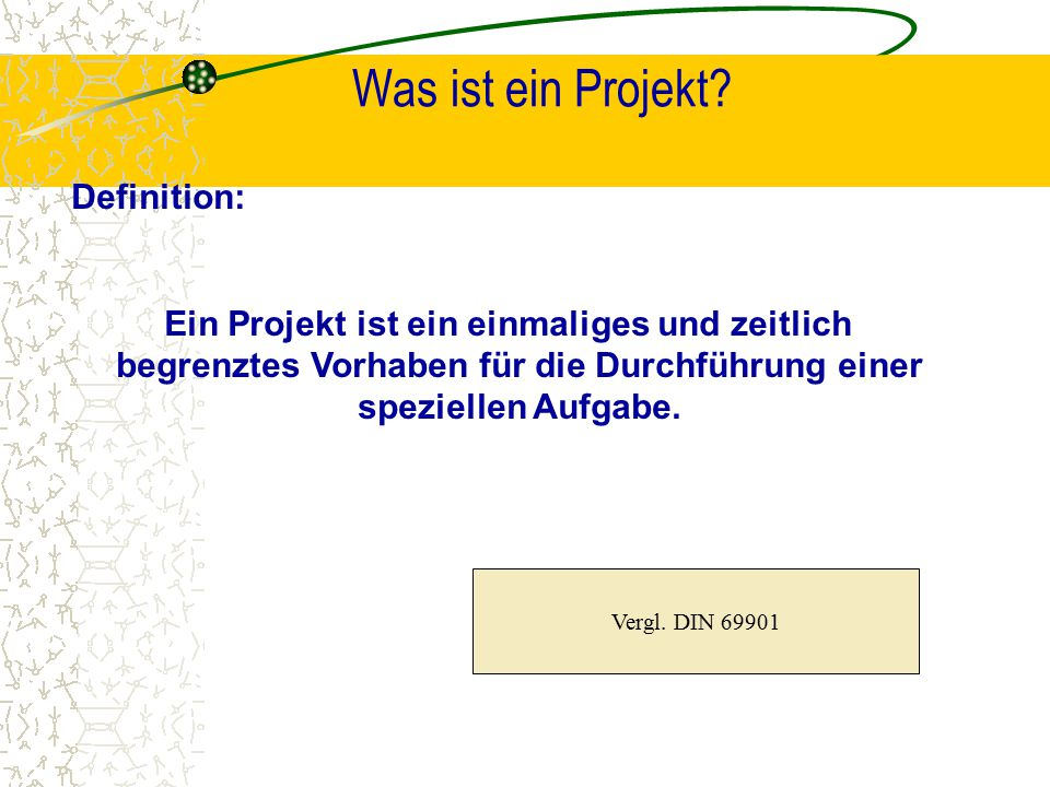 Was ist ein Projekt Definition:
