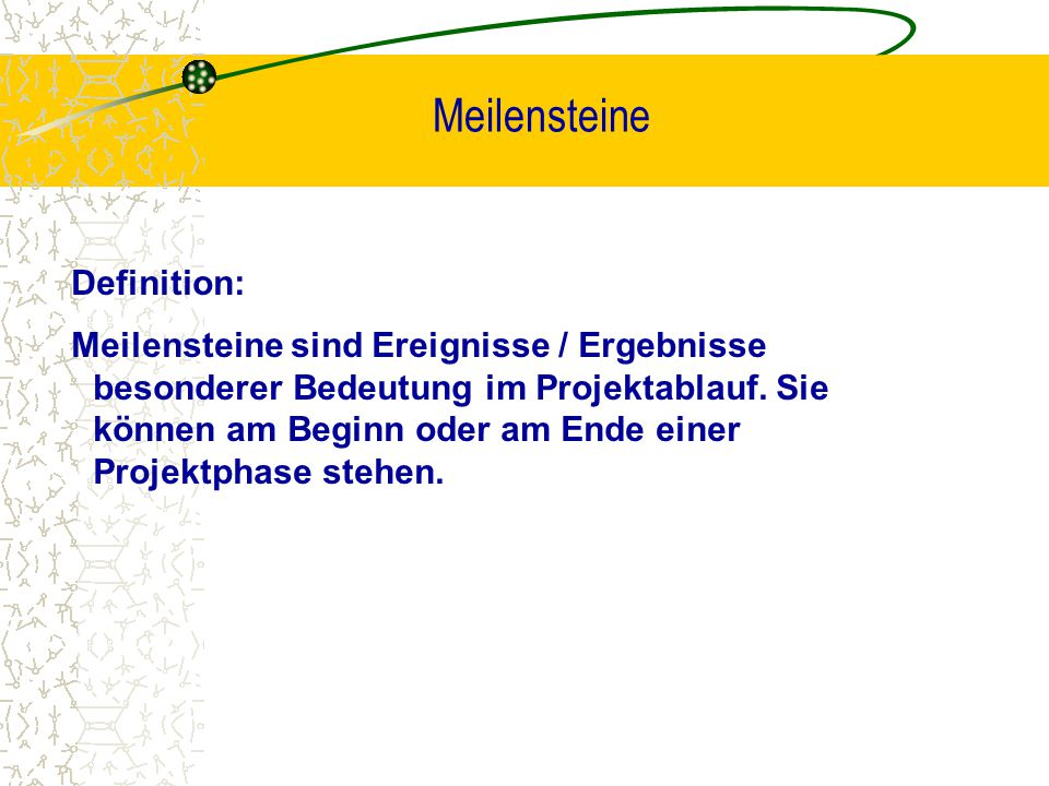 Meilensteine Definition: