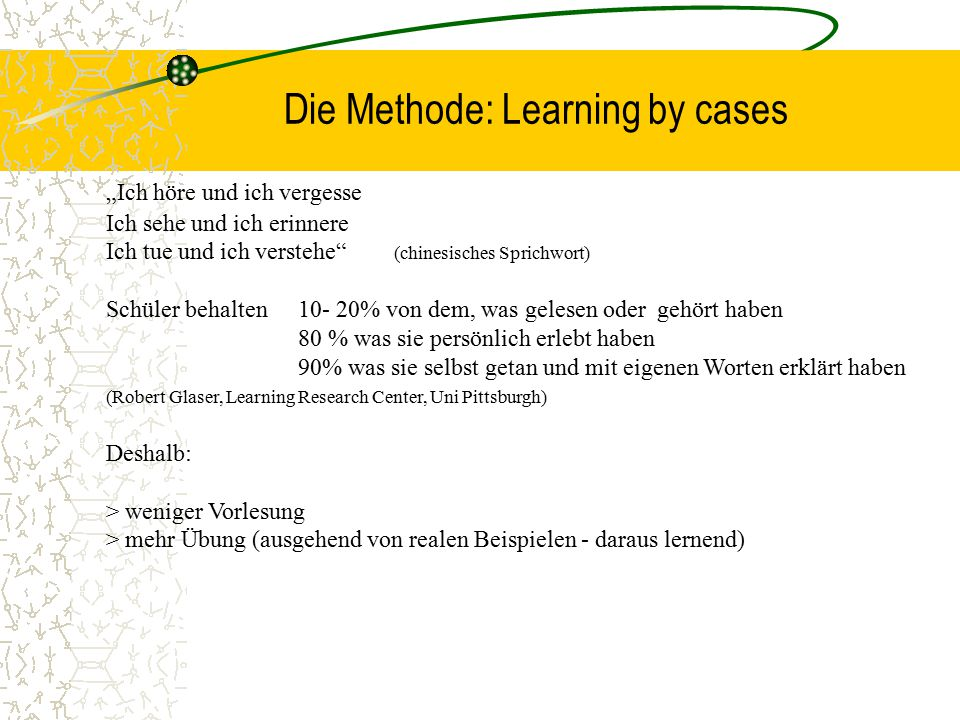 Die Methode: Learning by cases